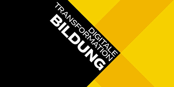 DIGITALE TRANSFORMATION: BILDUNG